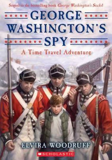 George Washington's Spy av Elvira Woodruff (Heftet)