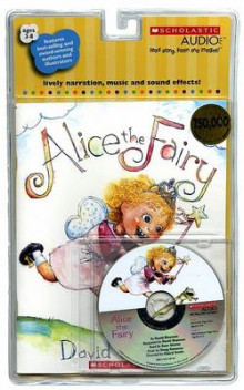 Alice the Fairy av David Shannon (Blandet mediaprodukt)