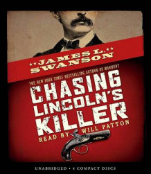 Chasing Lincoln's Killer - Audio av James L Swanson (Lydbok-CD)