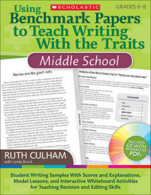 Using Benchmark Papers to Teach Writing with the Traits: Middle School av Ruth Culham (Blandet mediaprodukt)