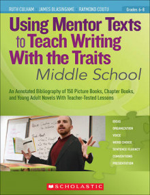 Using Mentor Texts to Teach Writing with the Traits: Middle School av Ruth Culham, James Blasingame og Raymond Coutu (Heftet)
