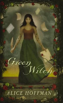Green Witch av Alice Hoffman (Innbundet)