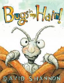 Bugs in My Hair! av David Shannon (Innbundet)