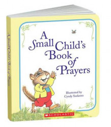 A Small Child's Book of Prayers (Innbundet)