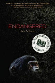 Endangered av Eliot Schrefer (Innbundet)