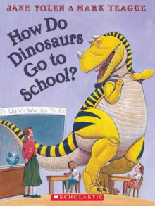 How Do Dinosaurs Go to School? av Jane Yolen (Blandet mediaprodukt)