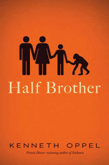 Half Brother av Kenneth Oppel (Innbundet)