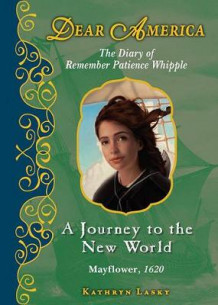 A Journey to the New World, Mayflower 1620 av Kathryn Lasky (Innbundet)