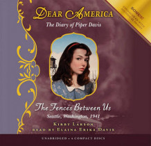Dear America: The Fences Between Us - Audio Library Edition av Kirby Larson (Lydbok-CD)