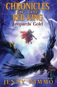 Chronicles of the Red King #3: Leopards' Gold av Jenny Nimmo (Innbundet)