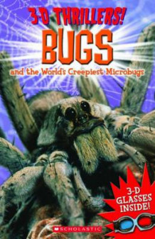 3-D Thrillers: Bugs and the World's Creepiest Microbugs av Arcturus Publishing og Mr Paul Harrison (Heftet)