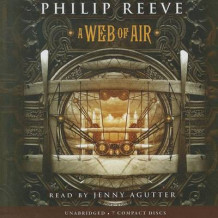 A Web of Air av Philip Reeve (Lydbok-CD)