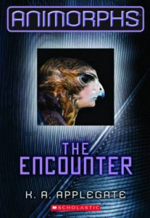 Animorphs #3: The Encounter av Katherine A Applegate (Heftet)