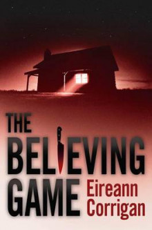 The Believing Game av Eireann Corrigan (Innbundet)