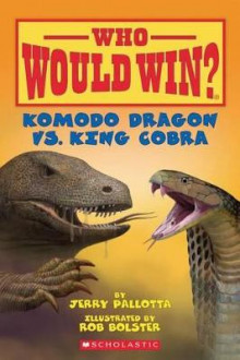 Komodo Dragon vs. King Cobra av Jerry Pallotta (Heftet)