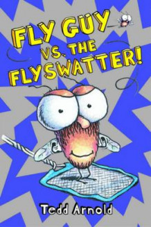 Fly Guy vs. The Flyswatter! av Tedd Arnold (Innbundet)