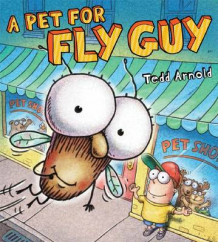 A Pet for Fly Guy av Tedd Arnold (Innbundet)