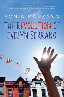 The Revolution of Evelyn Serrano av Sonia Manzano (Innbundet)