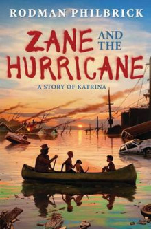 Zane and the Hurricane av Rodman Philbrick (Innbundet)