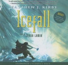 Icefall - Audio Library Edition av Matthew Kirby (Lydbok-CD)