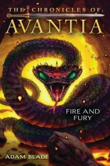 The Chronicles of Avantia #4: Fire and Fury av Adam Blade (Innbundet)