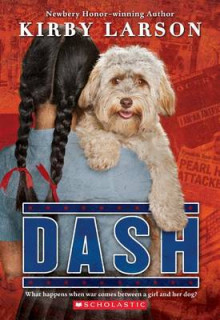 Dash (Dogs of World War II) av Kirby Larson (Heftet)