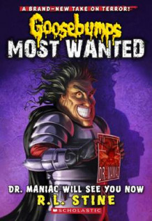 Goosebumps Most Wanted: #5 Dr. Maniac Will See You Now av R. L. Stine (Heftet)