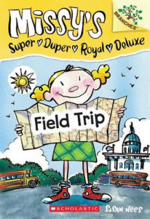 Field Trip: A Branches Book (Missy's Super Duper Royal Deluxe #4) av Susan Nees (Heftet)