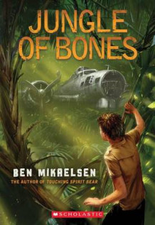Jungle of Bones av Ben Mikaelsen (Heftet)
