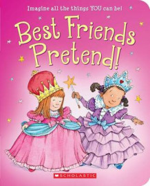 Best Friends Pretend! av Linda Leopold Strauss (Pappbok)