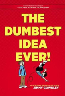 The Dumbest Idea Ever! av Jimmy Gownley (Heftet)