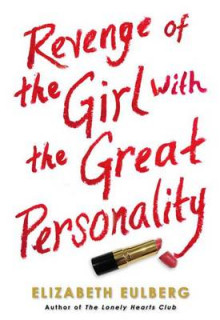 Revenge of the Girl with the Great Personality av Elizabeth Eulberg (Heftet)