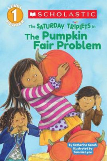 Scholastic Reader Level 1: The Saturday Triplets #2: The Pumpkin Fair Problem av Katharine Kenah (Heftet)