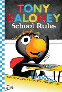Tony Baloney School Rules av Pam Munoz Ryan (Innbundet)