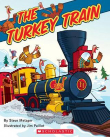 The Turkey Train av Steve Metzger (Heftet)