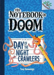 Day of the Night Crawlers av Troy Cummings (Innbundet)