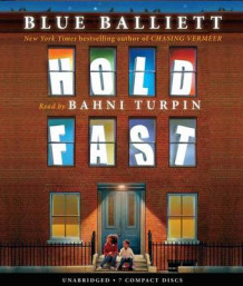 Hold Fast - Audio av Blue Balliett (Lydbok-CD)