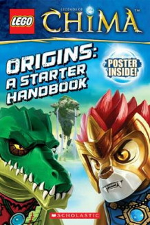 Lego(r) Legends of Chima: Origins: A Starter Handbook av Tracey West (Heftet)