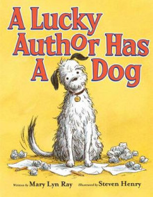 A Lucky Author Has a Dog av Mary Lyn Ray (Innbundet)
