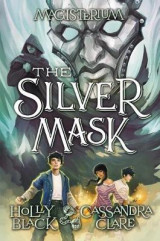 Omslag - The Silver Mask (Magisterium, Book 4)