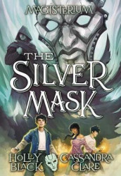 The Silver Mask av Holly Black og Simon and Schuster (Heftet)