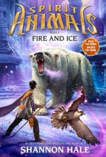 Fire and ice av Shannon Hale (Innbundet)