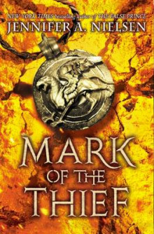 Mark of the Thief av Jennifer A Nielsen (Heftet)
