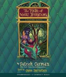 The Field of Wacky Inventions av Patrick Carman (Lydbok-CD)