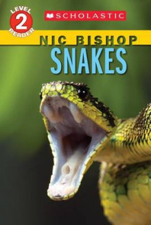 Snakes (Scholastic Reader, Level 2: Nic Bishop Reader #5) av Nic Bishop (Heftet)
