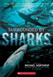 Surrounded by Sharks av Michael Northrop (Heftet)