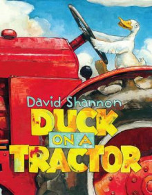 Duck on a Tractor av David Shannon (Innbundet)