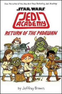 Jedi Academy: Return of the Padawan av Jeffrey Brown (Innbundet)