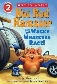 Hot Rod Hamster and the Wacky Whatever Race! av Cynthia Lord (Heftet)