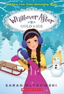 Cold as Ice (Whatever After #6) av Sarah Mlynowski (Heftet)